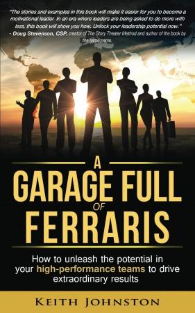 A Garage Full of Ferraris : Keith Johnston