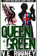 Queen of Green : V.E. Rooney