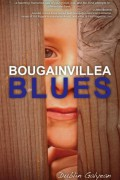 Bougainvillea Blues : Dublin Galyean
