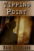 Tipping Point : Rain Stickland