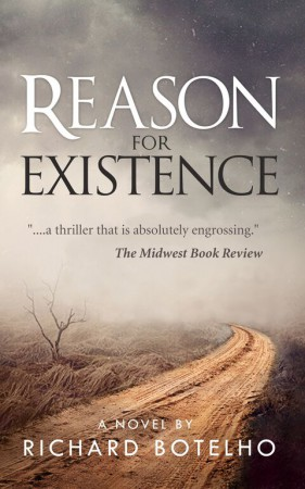 Reason for Existence : Richard Botelho