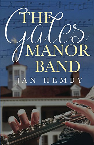 The Gates Manor Band : Jan Hemby