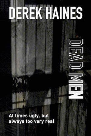 Dead Men : Derek Haines