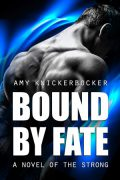 Bound By Fate : Amy Knickerbocker