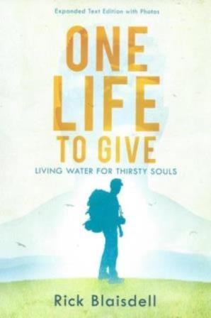 One Life to Give : Rick Blaisdell