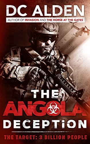 The Angola Deception : DC Alden