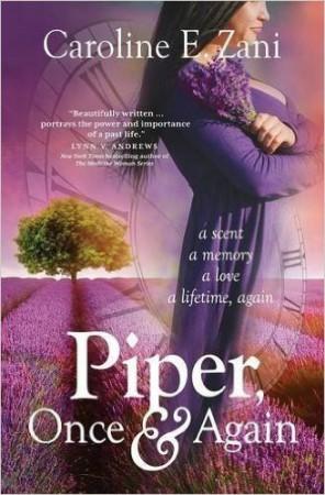 Piper, Once and Again : Caroline E. Zani