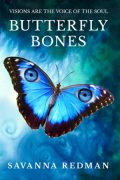 Butterfly Bones : Savanna Redman