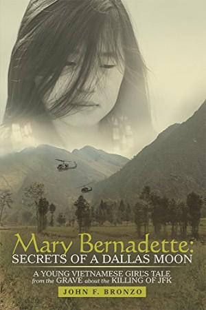 Mary Bernadette : John F. Bronzo