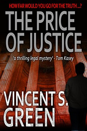 The Price of Justice : Vincent S. Green