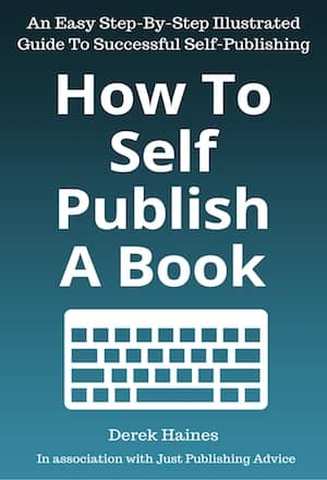 How To Self-Publish A Book : Derek Haines