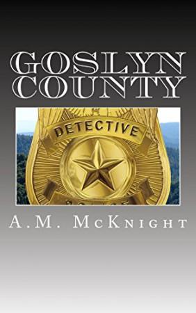 Goslyn County : A.M. McKnight