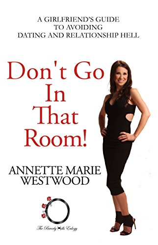 Don't Go in that Room : Annette Marie Westwood