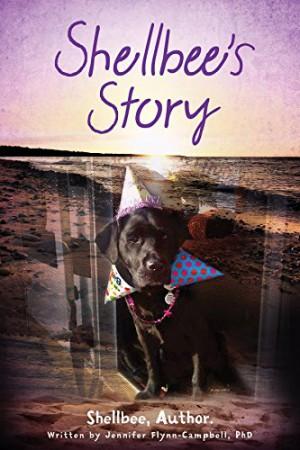Shellbee's Story : Jennifer Flynn-Campbell, PhD