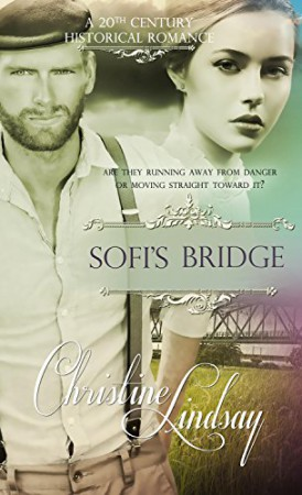 Sofi's Bridge : Christine Lindsay
