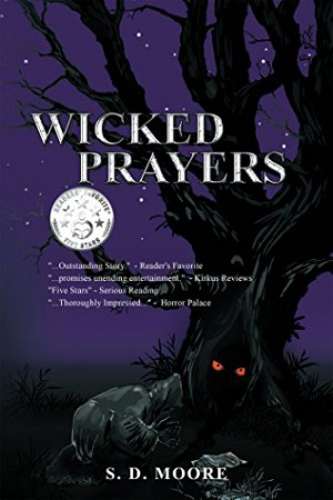Wicked Prayers : S.D. Moore