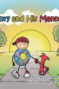 Henry and His Manners : Tracy Schlepphorst