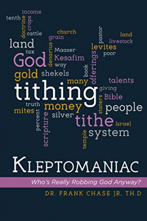 Kleptomaniac : Dr. Frank Chase Jr, Th.D