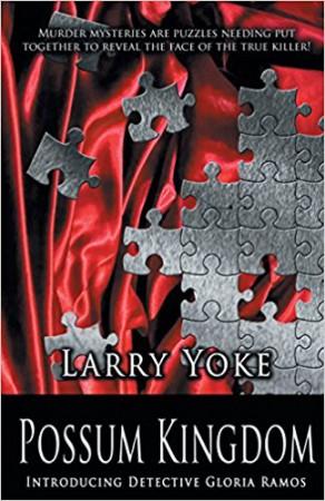 Possum Kingdom : Larry Yoke