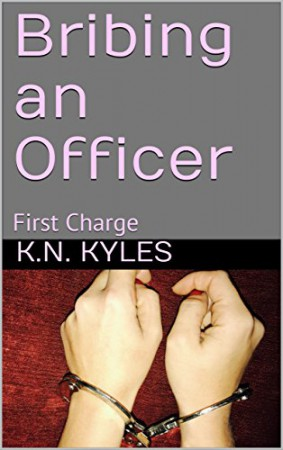 Bribing An Officer : K.N. Kyles