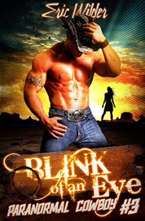 Blink Of An Eye : Eric Wilder
