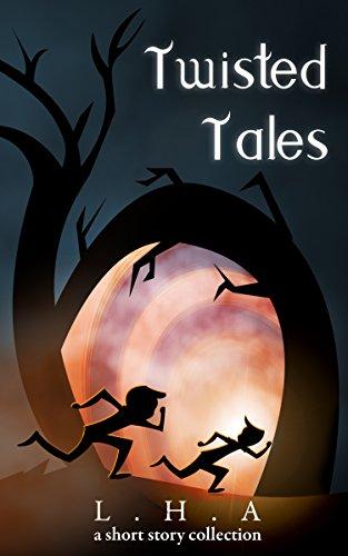 Twisted Tales : L.H.A