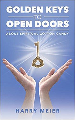 Golden Keys To Open Doors : Harry Meier