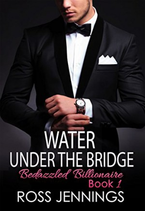 Water Under The Bridge : Ross Jennings