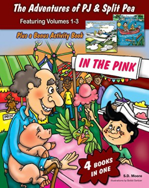 The Adventures of PJ and Split Pea : S.D. Moore