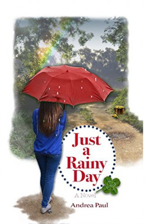 Just a Rainy Day : Andrea Paul