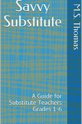 The Savvy Substitute : M.S. Thomas