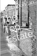 The Top Estate : Rob Duncan