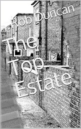 The Top Estate :Rob Duncan