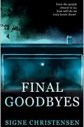 Final Goodbyes : Signe Christensen