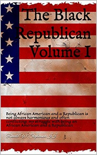 The Black Republican : Ronald W. Stephenson II