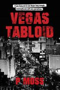 Vegas Tabloid : P Moss