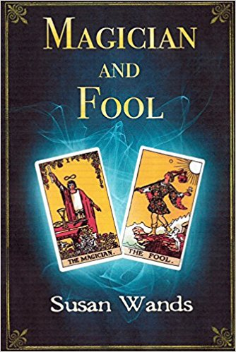 Magician And Fool : Susan Wands