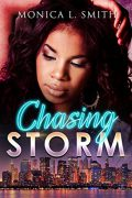 Chasing Storm : Monica L. Smith