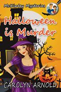 Halloween is Murder : Carolyn Arnold
