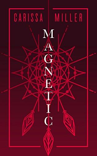Magnetic : Carissa Miller