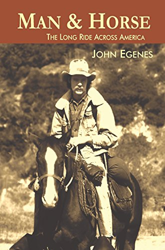 Man and Horse : John Egenes