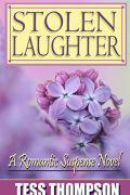 Stolen Laughter : Tess Thompson
