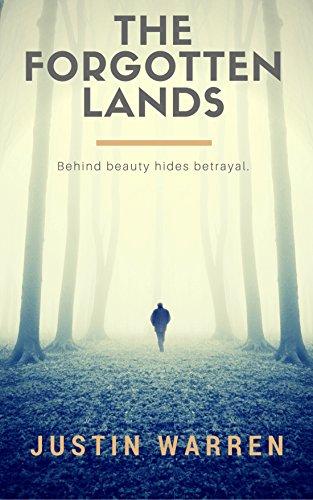 The Forgotten Lands : Justin Warren