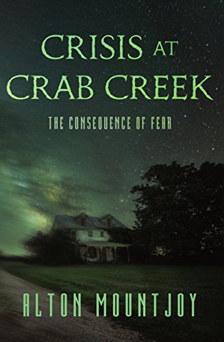 Crisis at Crab Creek : Alton Mountjoy