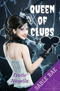 Queen of Clubs : Sable Rae
