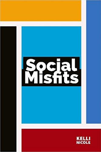 Social Misfits : Kelli Nicole