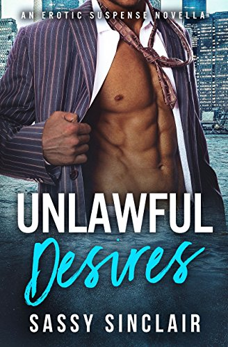 Unlawful Desires : Sassy Sinclair
