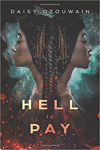 Hell to Pay : Daisy Ozouwain