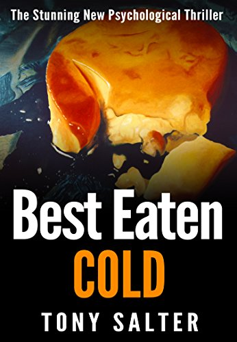 Best Eaten Cold : Tony Salter