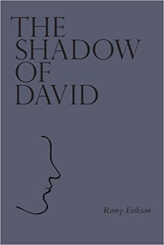 The Shadow of David : Romy Erikson